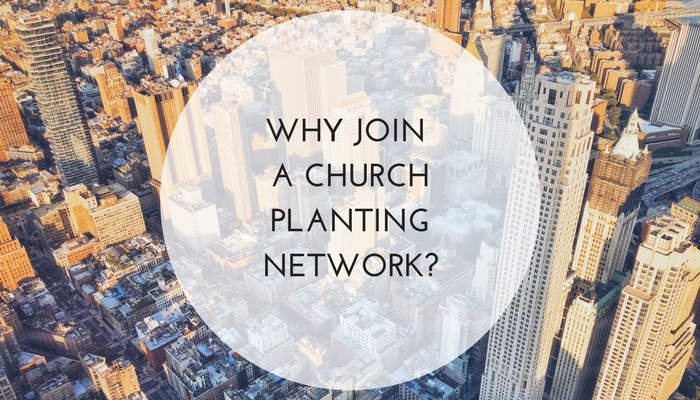 Why-Join-a-Church-Planting-Network.jpg