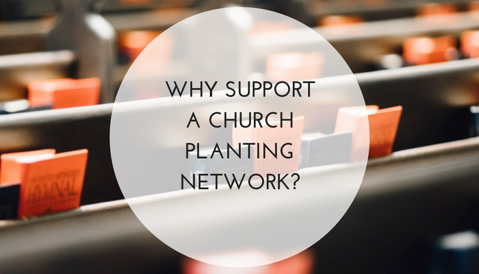 Why Support a Church Planting Network? — Pillar Network