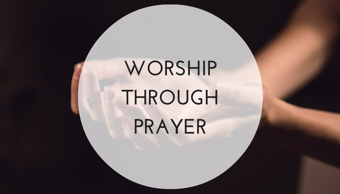 Worship-Through-Prayer.jpg
