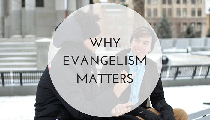 Why-Evangelism-Matters.jpg