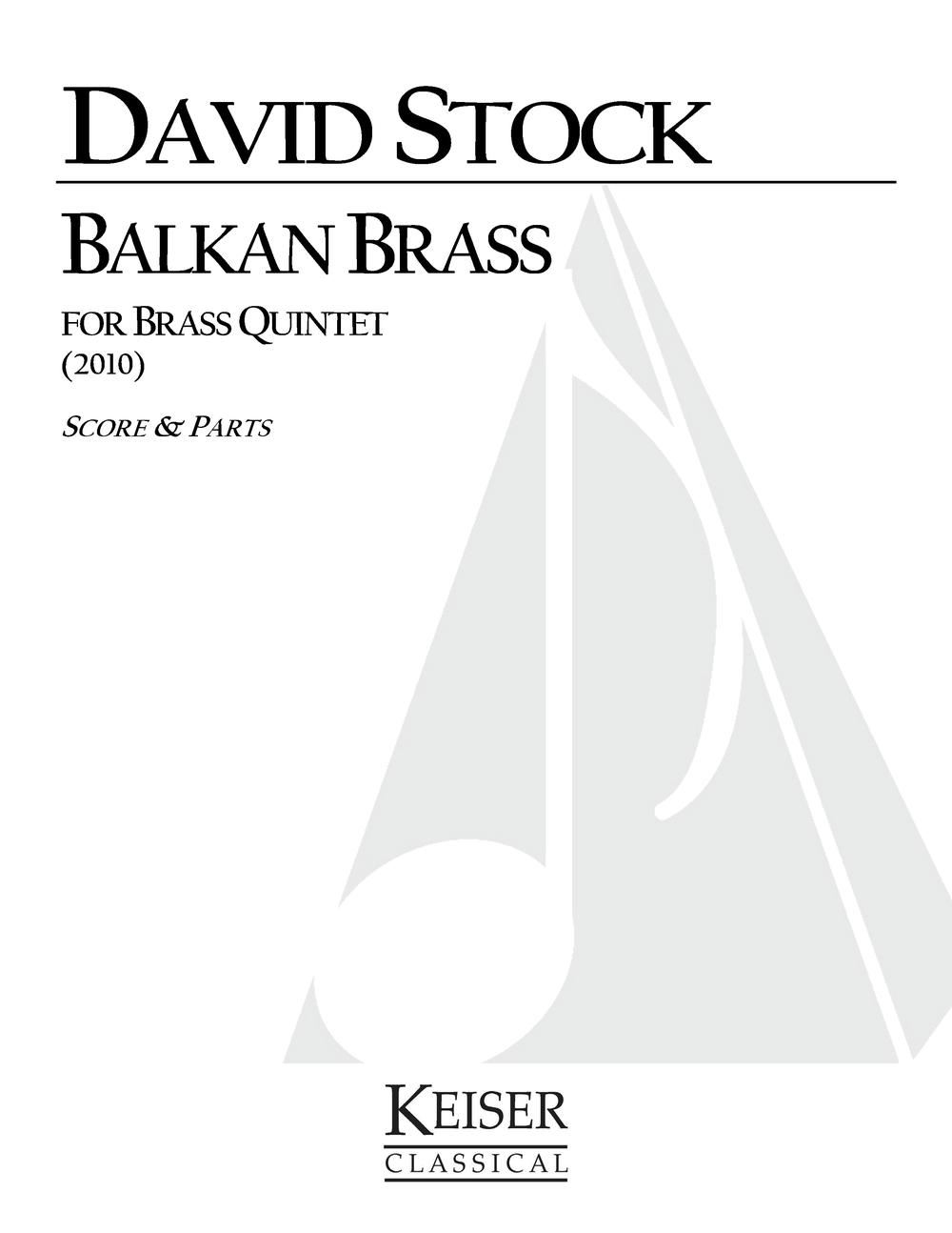 Balkan Brass (2010) - Brass QuintetRent/Buy:Keiser Music