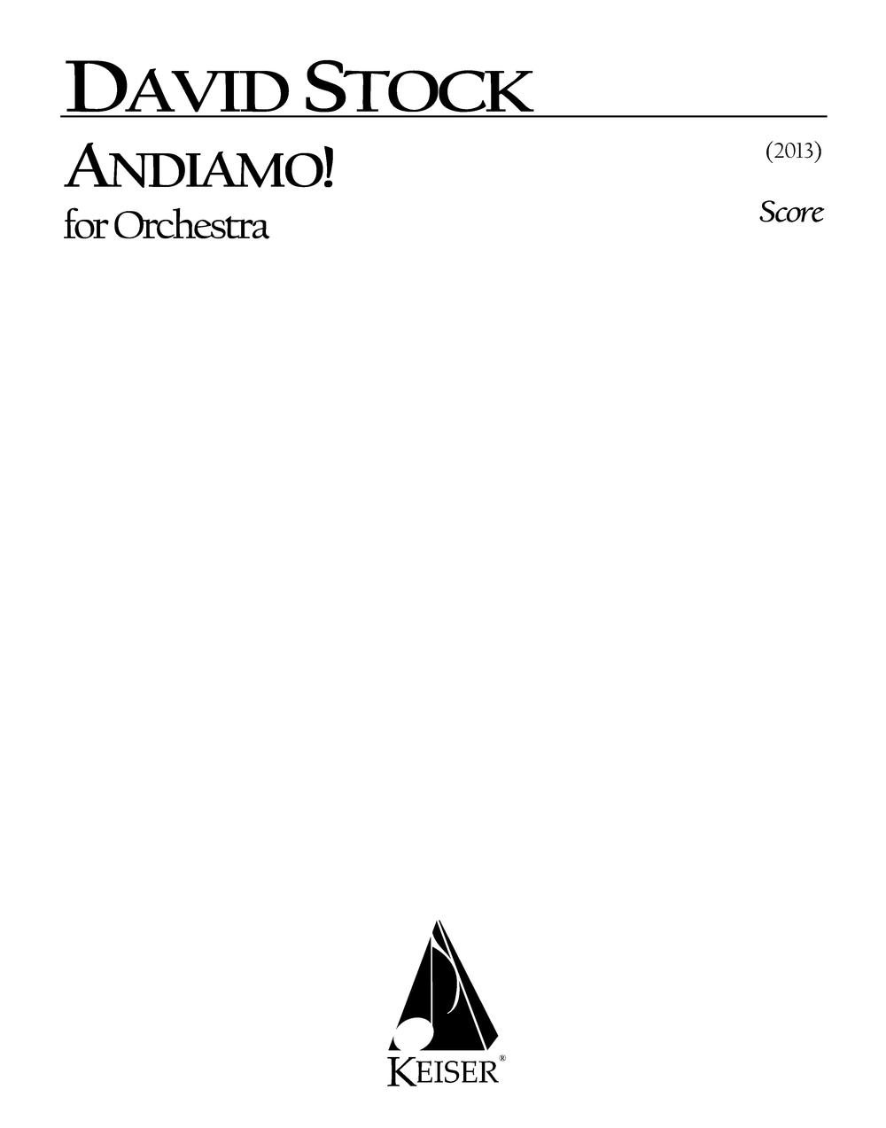 Andiamo!(2013)   - 3 (3dPicc).2+1.2+Bcl.2: 4.3.3.1: Timp.Perc(3): StrRent/Buy:Keiser Music