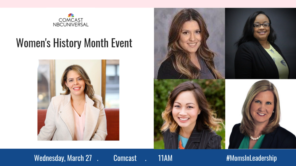 Reach Mama Network and Comcast Celebrate Moms of Color During Women's History Month - I am proud to announce a collaboration with Comcast California to host a Women's History Month event to recognize the many contributions of mothers – especially moms of color – who work at Comcast.
