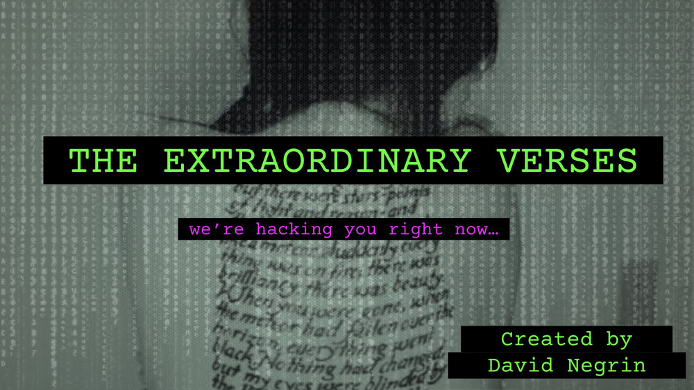 The Extraordinary Verses - A Transmedia franchise proposal in active development.