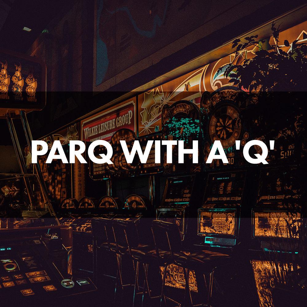 12-parq with a q.jpg
