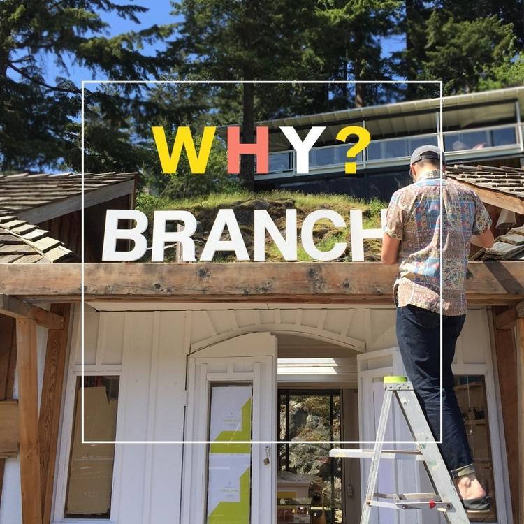 Why_Branch_01.jpg