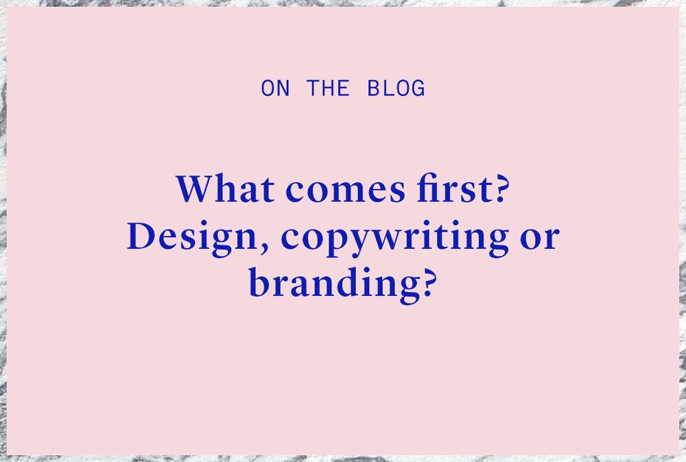 3d9fa-whatcomesfirstdesignorcopywriting.jpg