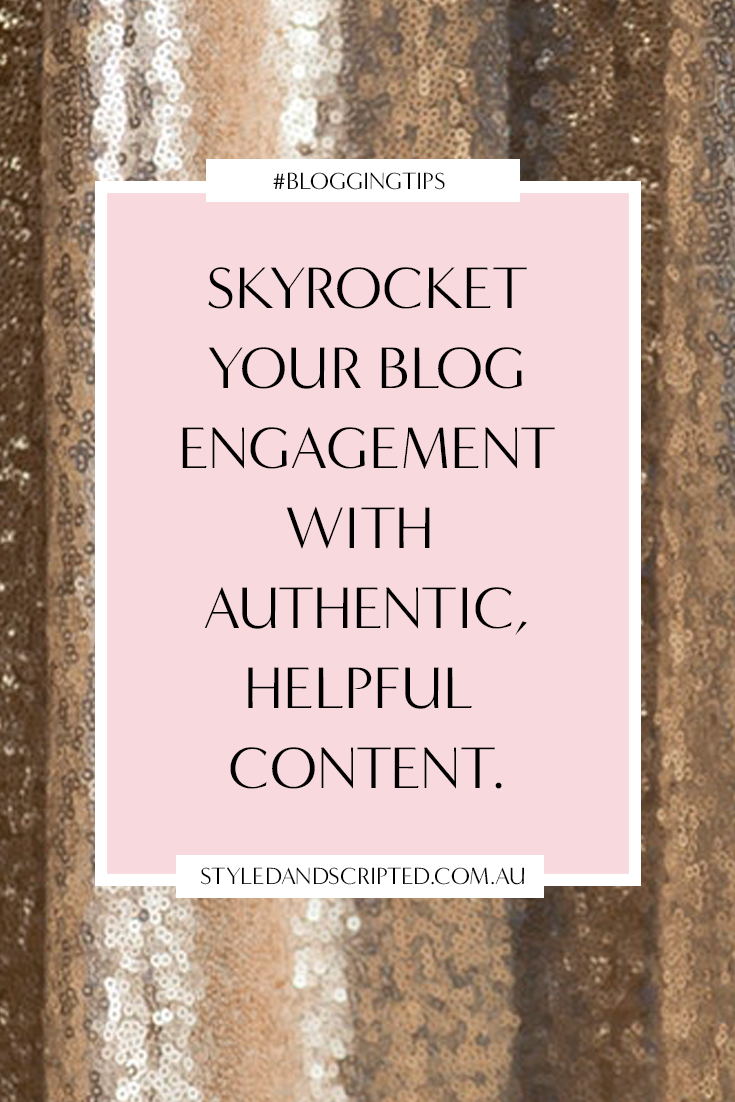 increase your blog engagement with authentic content