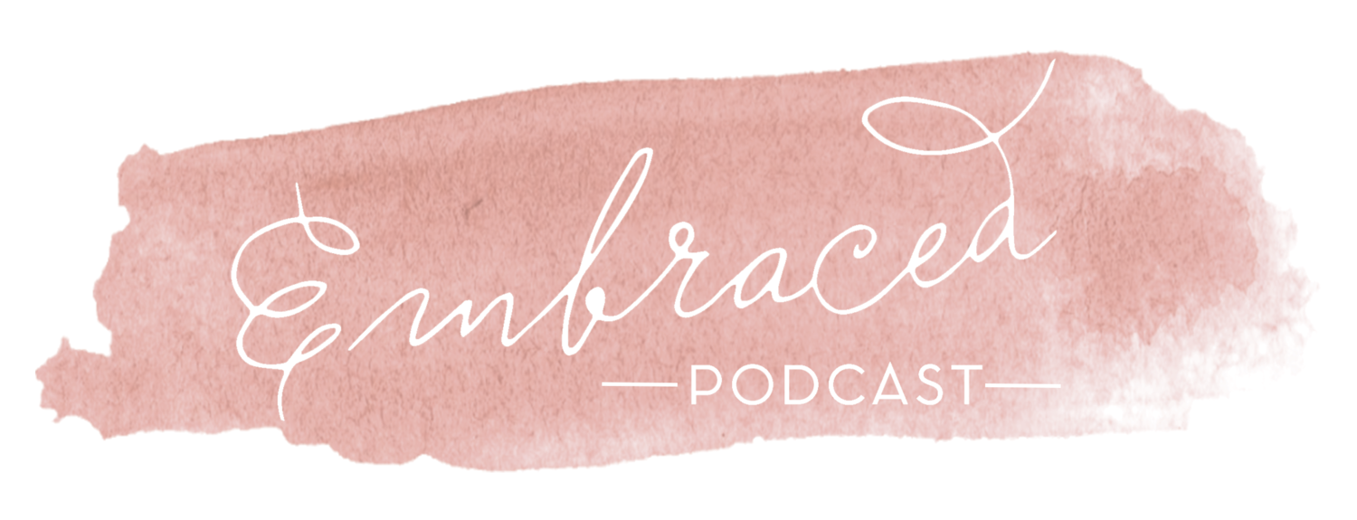 embraced podcast
