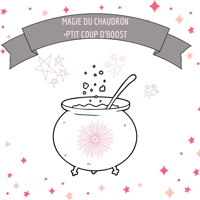 magie du chaudron + p'tit coup de boost.jpg