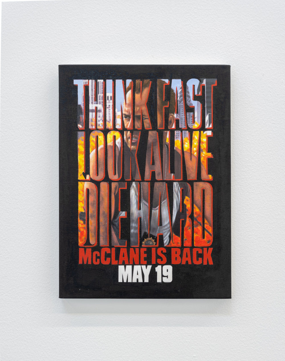 THINK FAST, LOOK ALIVE 2018 Oil on canvas Painting of a movie poster found in a cinema in Singapore 39.5 x 29.3 cm