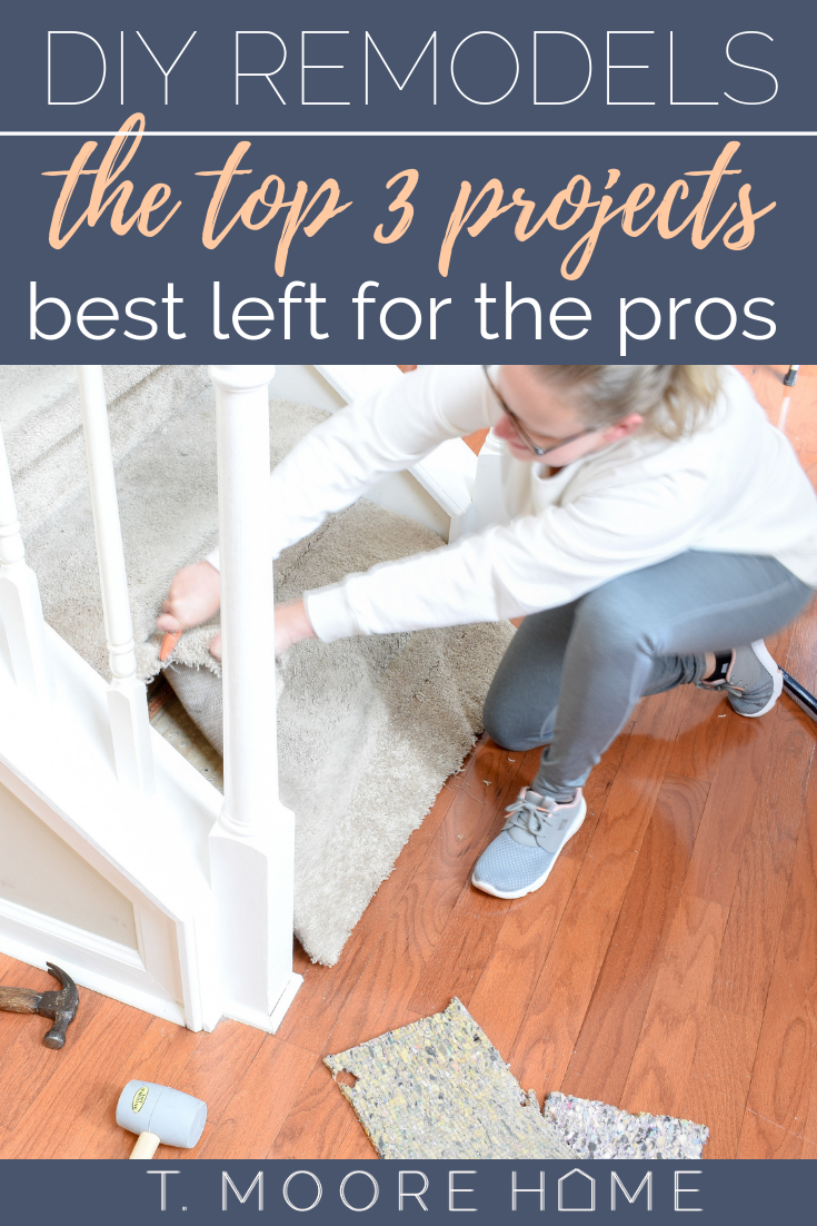 DIY remodels - the projects I'll never try to tackle myself, even as a seasoned DIY renovator. Sometimes, you've just got to call in a pro to be safe.
