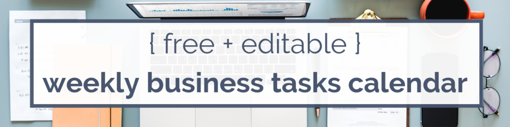 Free editable weekly business tasks calendar