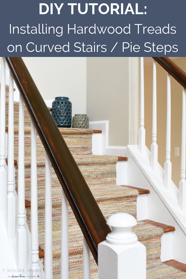 Hardwood Staircase Installation: Replacing Carpet With Wood Treads Using An Easy-To-Make Template For Pie Steps or Curved Staircases - Today, I'm showing you how I created a template to create the deeper stair treads that pie step landing required so you can do it yourself! #staircasemakeover #easyhomeimprovement #entryway #staircase
