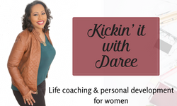 Kickin' it with Daree Podcast