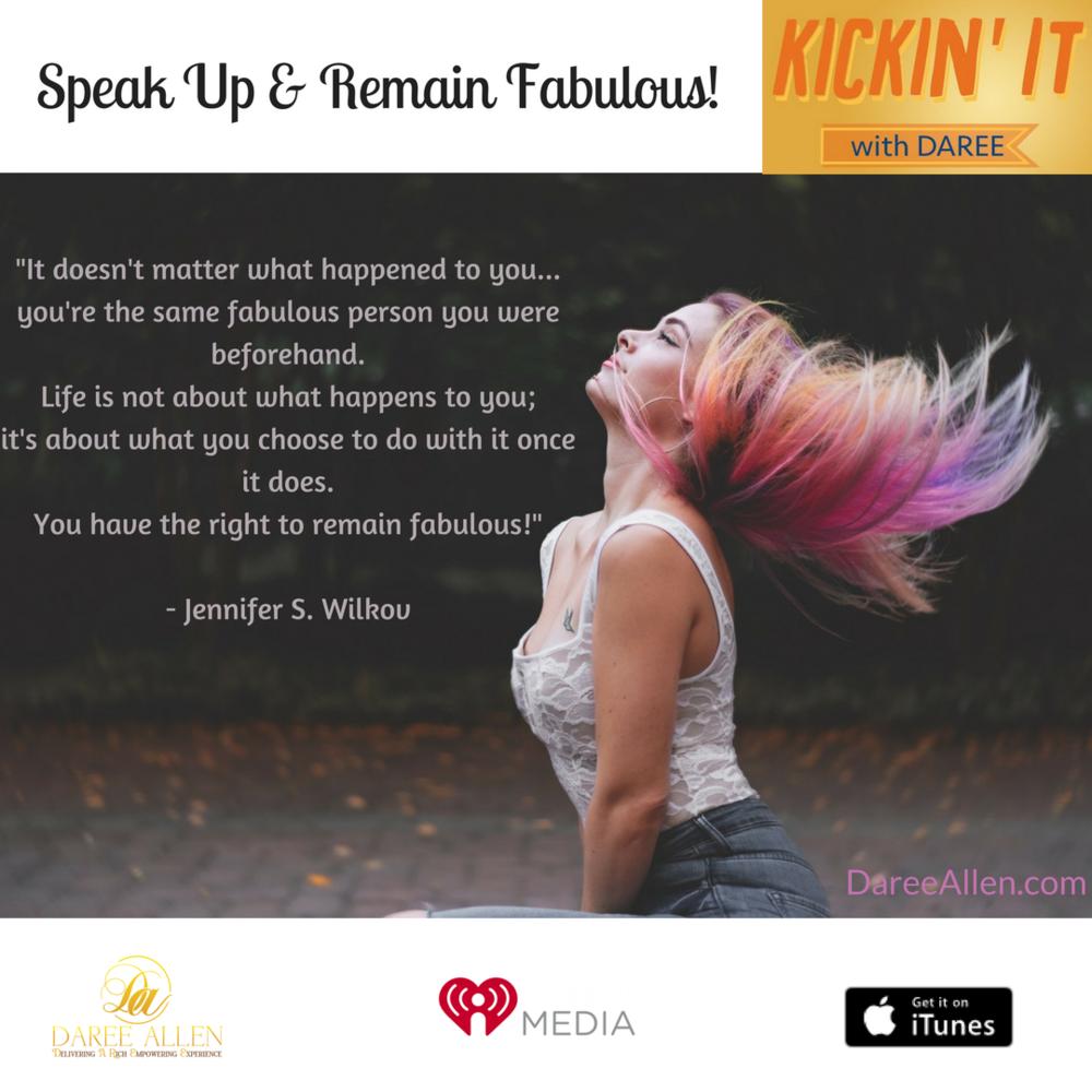 Speak Up Remain Fabulous.png