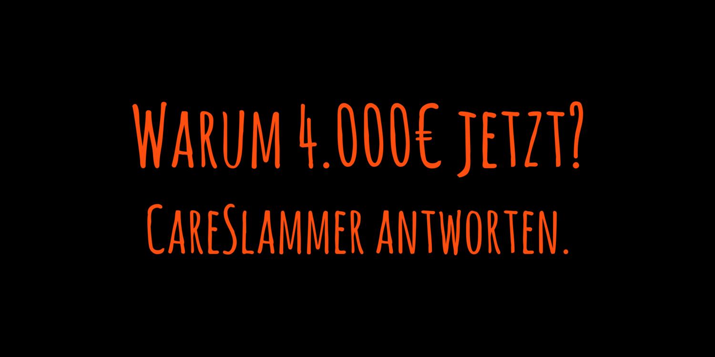 CareSlammer: Warum wir 4.000€ brutto für angemessen halten. - CareSlam!