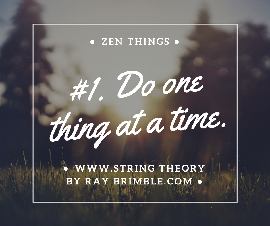 Zen Things Rules To Live By String Theory By Ray Brimble