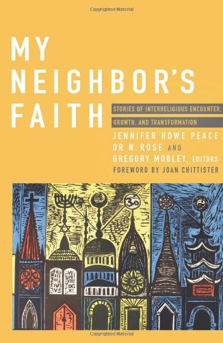 My Neighbor's Faith   edited by Peace, Rose, and Mobley.