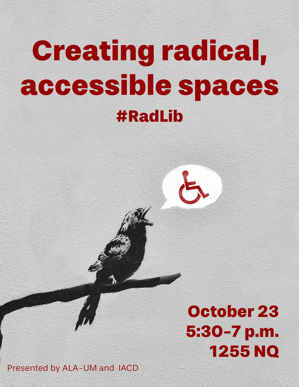 Poster for the second event with graffiti art of a bird chirping and the handicapped symbol in the bird's callout.