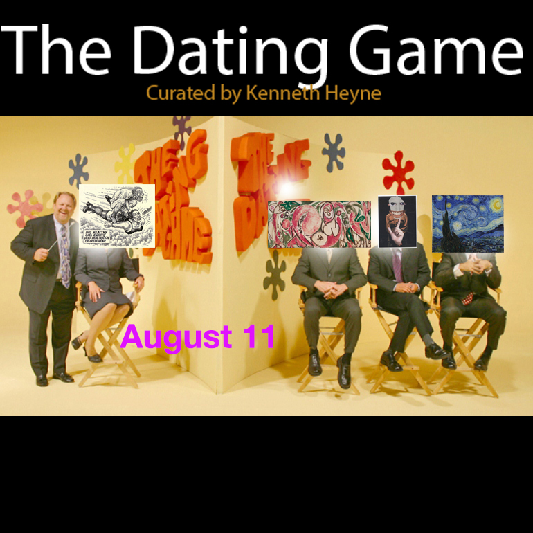 The Dating Game - August 11 – September 24