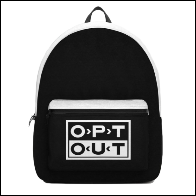 opt out — backpack  get it here:  society6