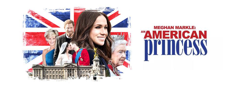 Megan Markle: An American Princess