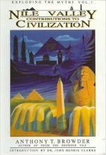 Nile Valley Contributions to CivilizationAnthony T. Browder - It was the 1st book I read about ancient black history, it was very interesting and got me into reading and researching. His daughter was also an author, at the age of about 9 she wrote similar books for children, I named my first daughter Atlantis after her.Ali