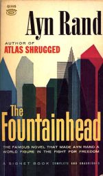 The FountainheadAyn Rand - This Book!! It's just got everything and is always there at the back of my mind.Jenny