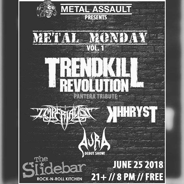 Our next show and last show for a while will be at the first @metalassault metal Monday at the @slidebar in Fullerton. It's been since 2016 that we perform there so we look forward to it. Join us alongside @trendkill_revolution @khhryst @aura_prog in this mixed showcase of solid bands. #metal #livemetal #blackmetal #progressivemetal #prog #deathmetal #doommetal #heavymetal #thrashmetal #monday #fullerton #california #metalmonday #slidebar #june #freeshow #free