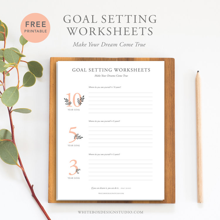 Free Goal Setting Worksheets To Keep You On Track  White Box Design