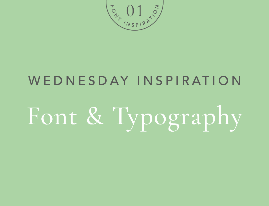 Archive of Wednesday Inspiration | Font & Typography