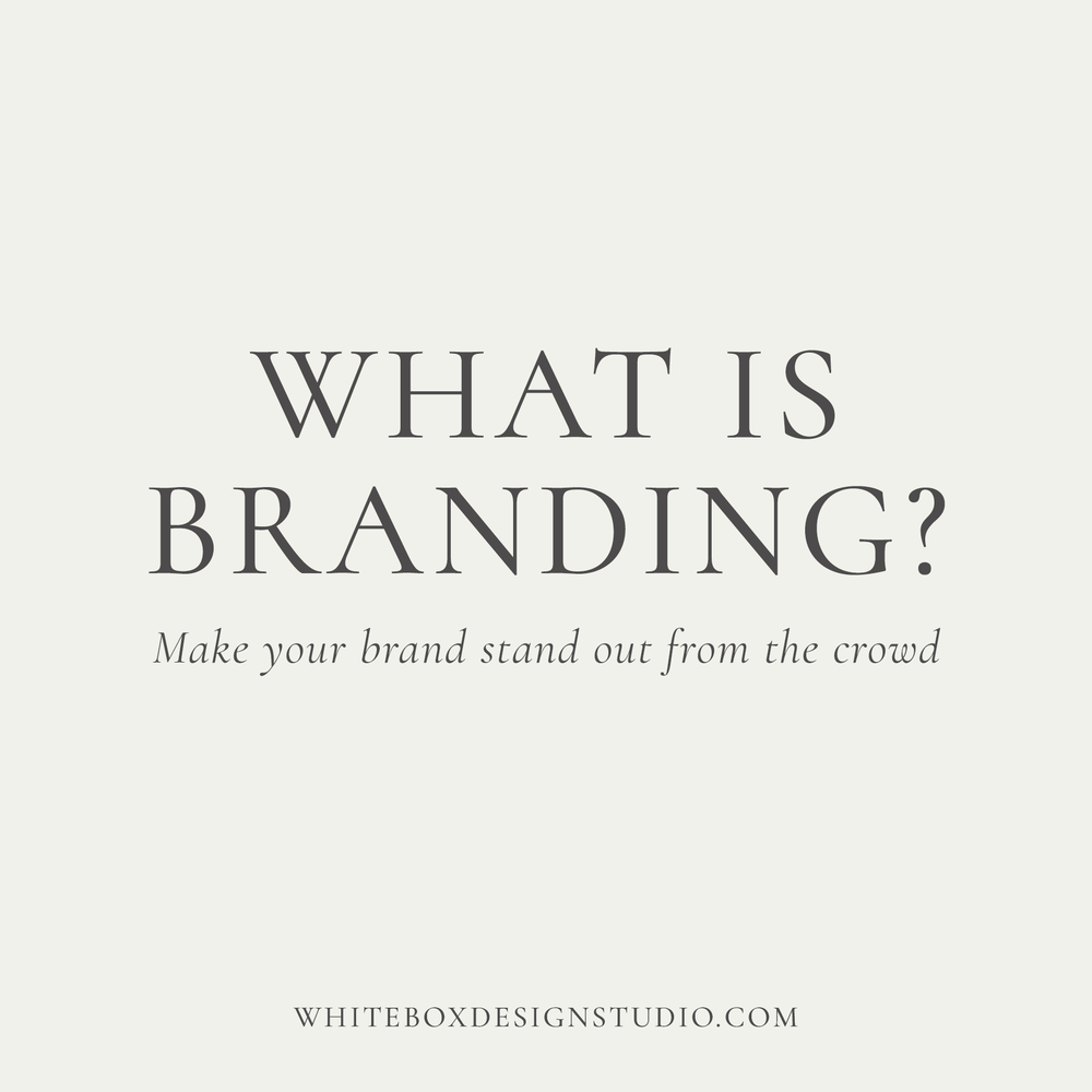 What is branding? Make your brand stand out from the crowd