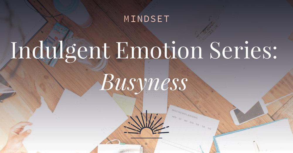 Indulgent-Emotion-Series-Busyness-FB.jpg