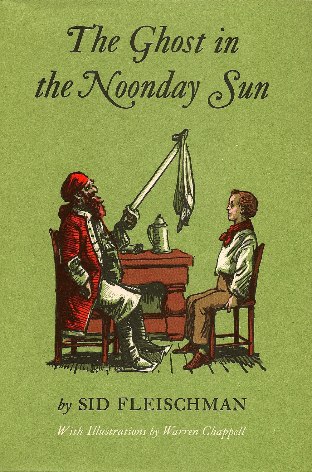 The Ghost in the Noonday Sun - Illustrated by Peter Sis This swashbuckling tale of pirates, ghosts and trasure begins with the blast: