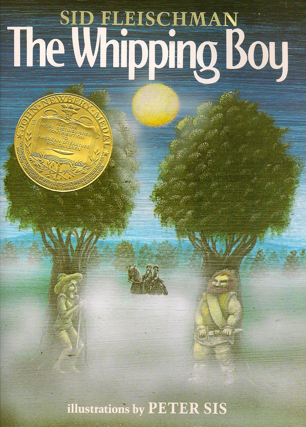 The Whipping Boy - Winner of the 1987 Newbery Medal Notable Book, American Library AssociationBest Books, School Library JournalIllustrated by Peter Sis