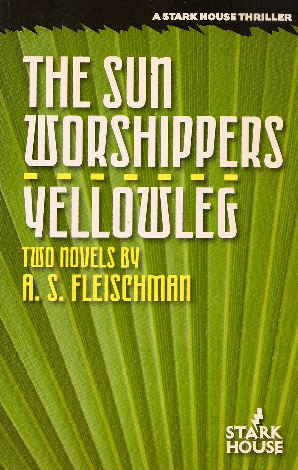 The Sun Worshippers/Yellowleg -