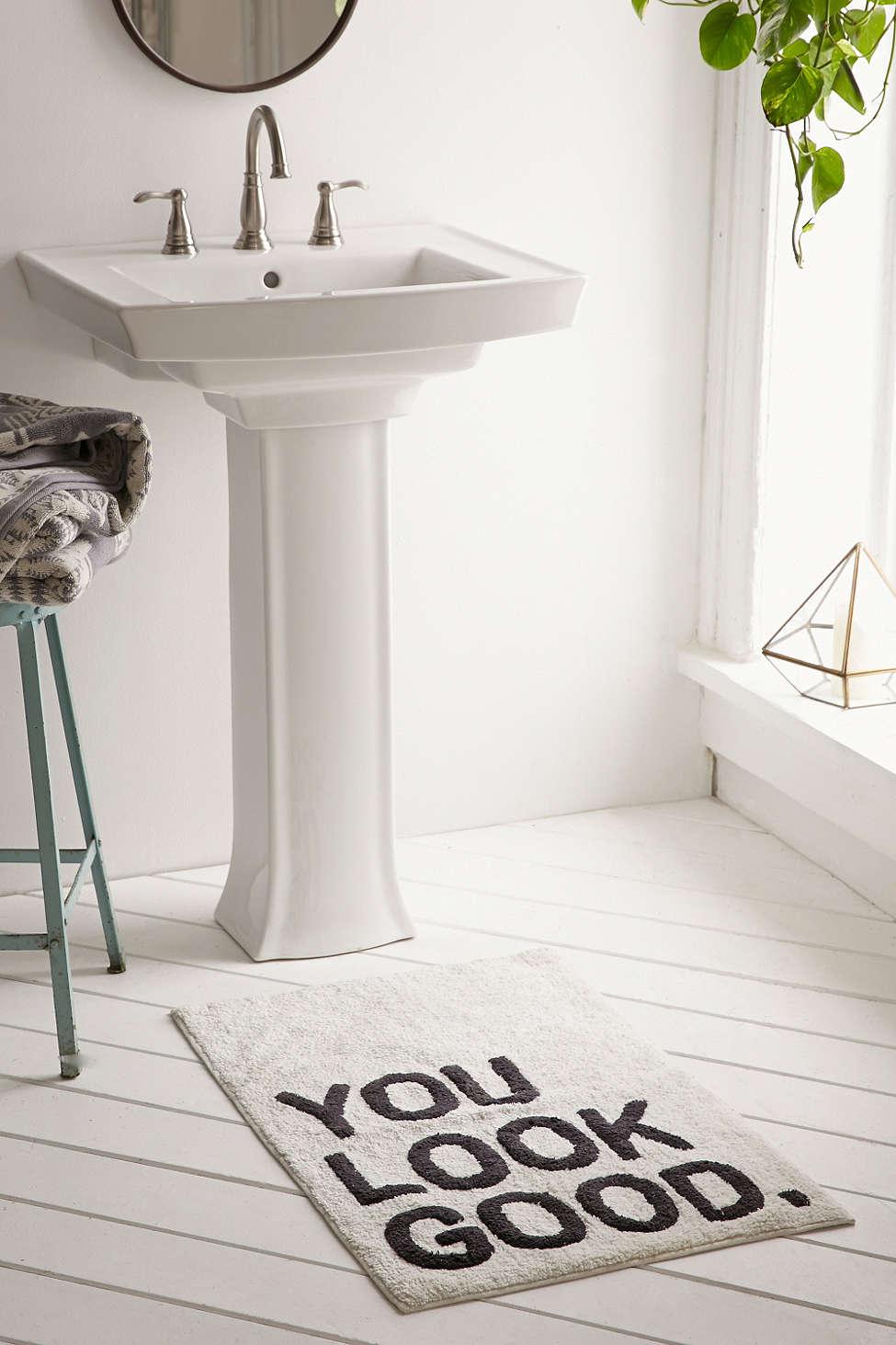 You Look Good Bath Mat