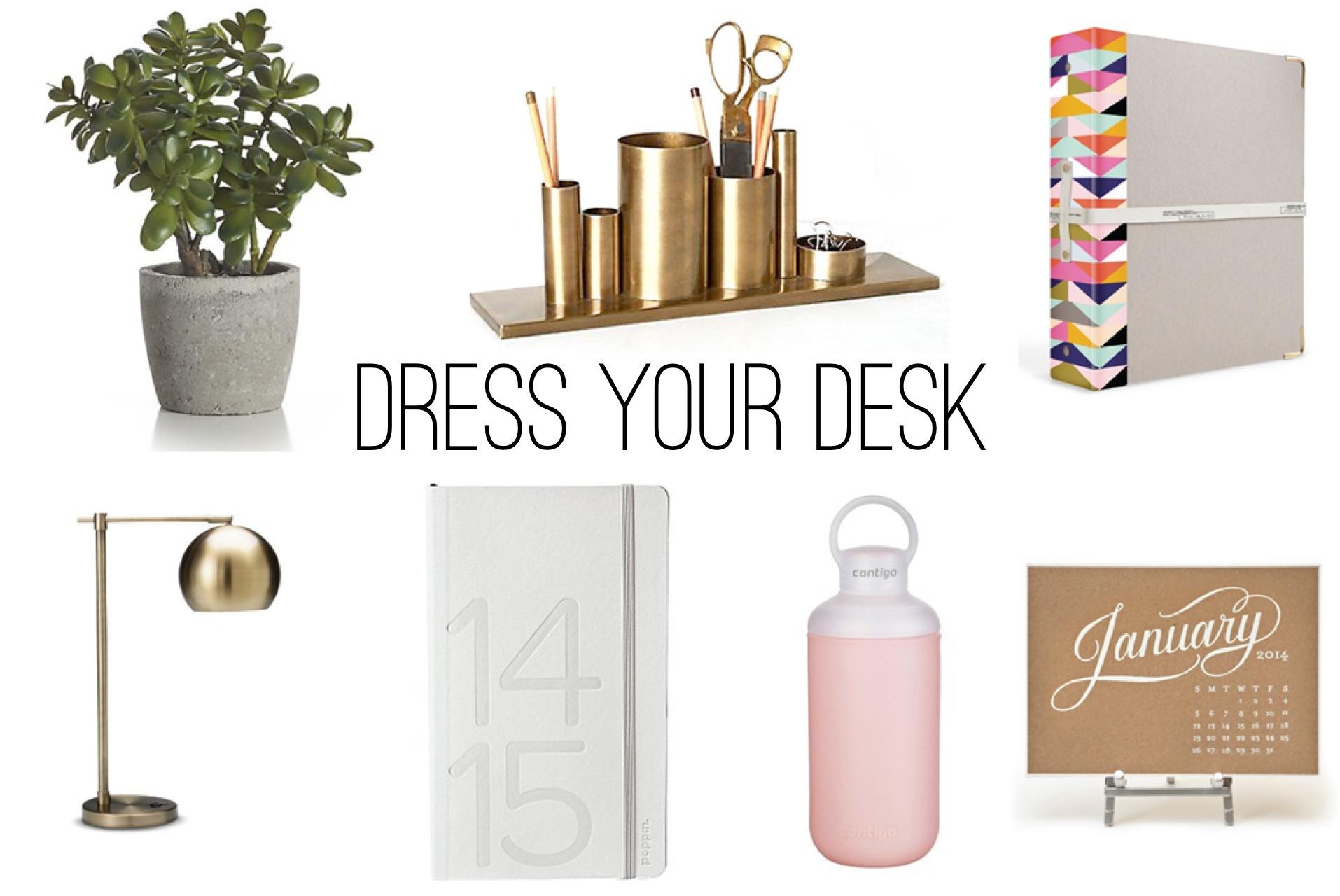 Dress Your Desk