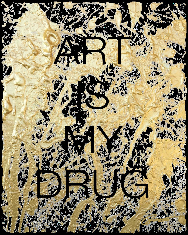 FInaL art-is-my-drug-tee-12x16.png