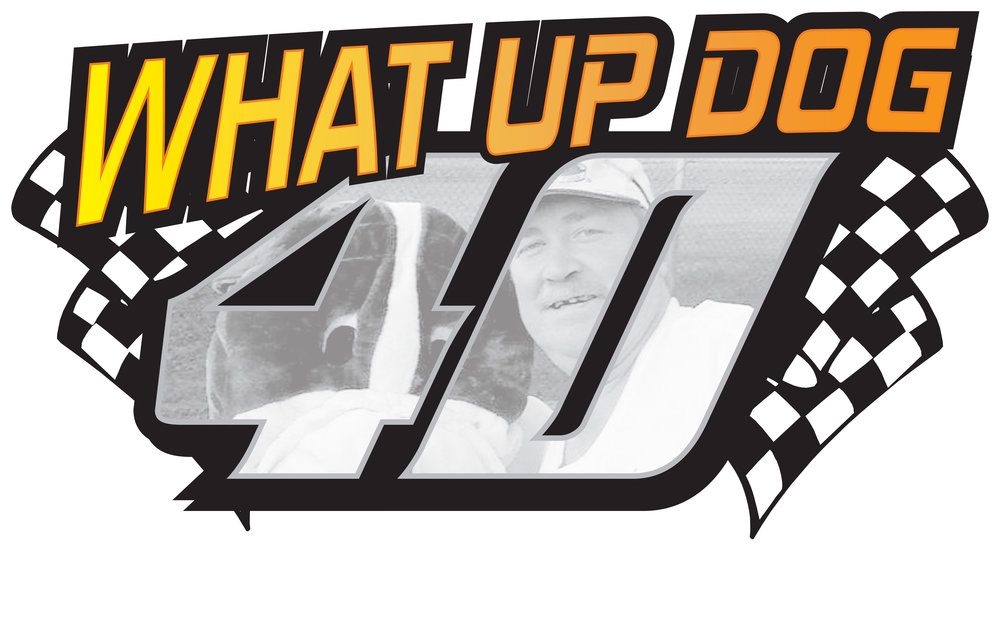 What Up Dog 40.jpg