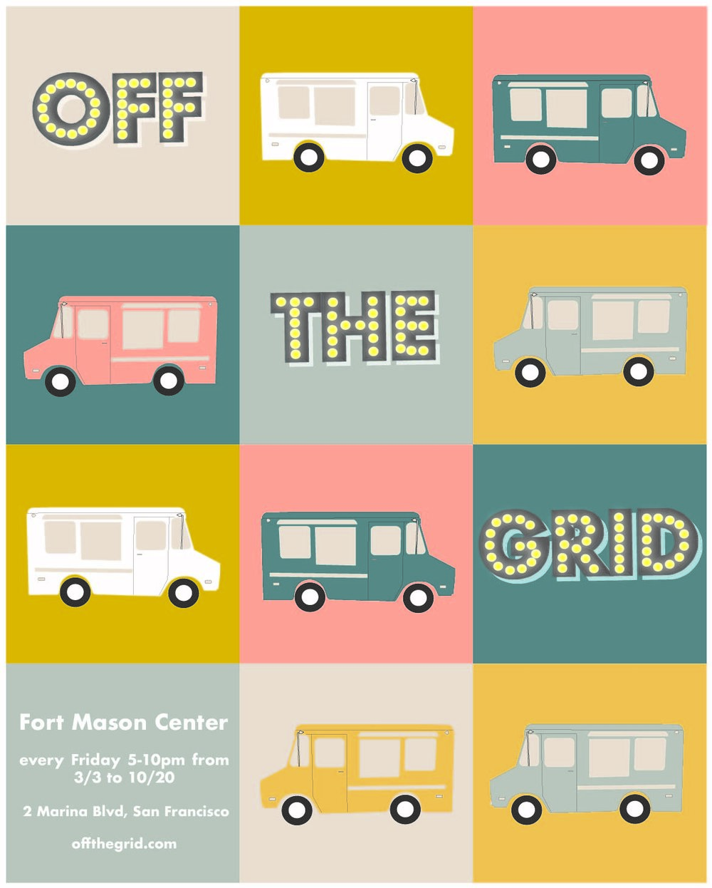 OFF THE GRID - Designed a poster for a Bay Area annual food truck festival