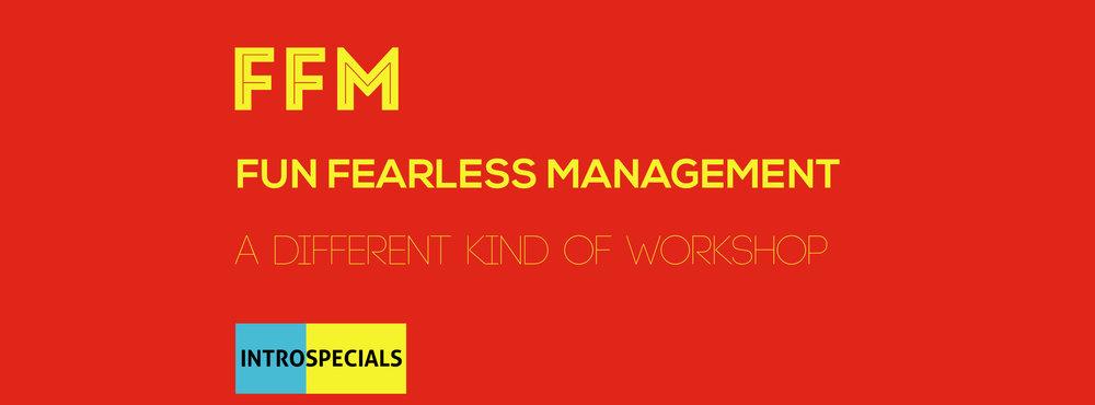 Fun & Fearless Management -