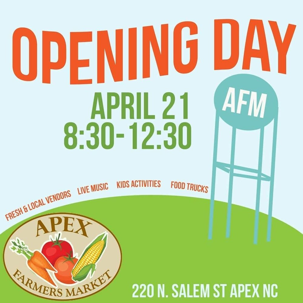 Apex Farmers Market Opening Day April 21, 2018. 8:30am-12:30pm. Fresh, local food. Live music. Activities for kids.