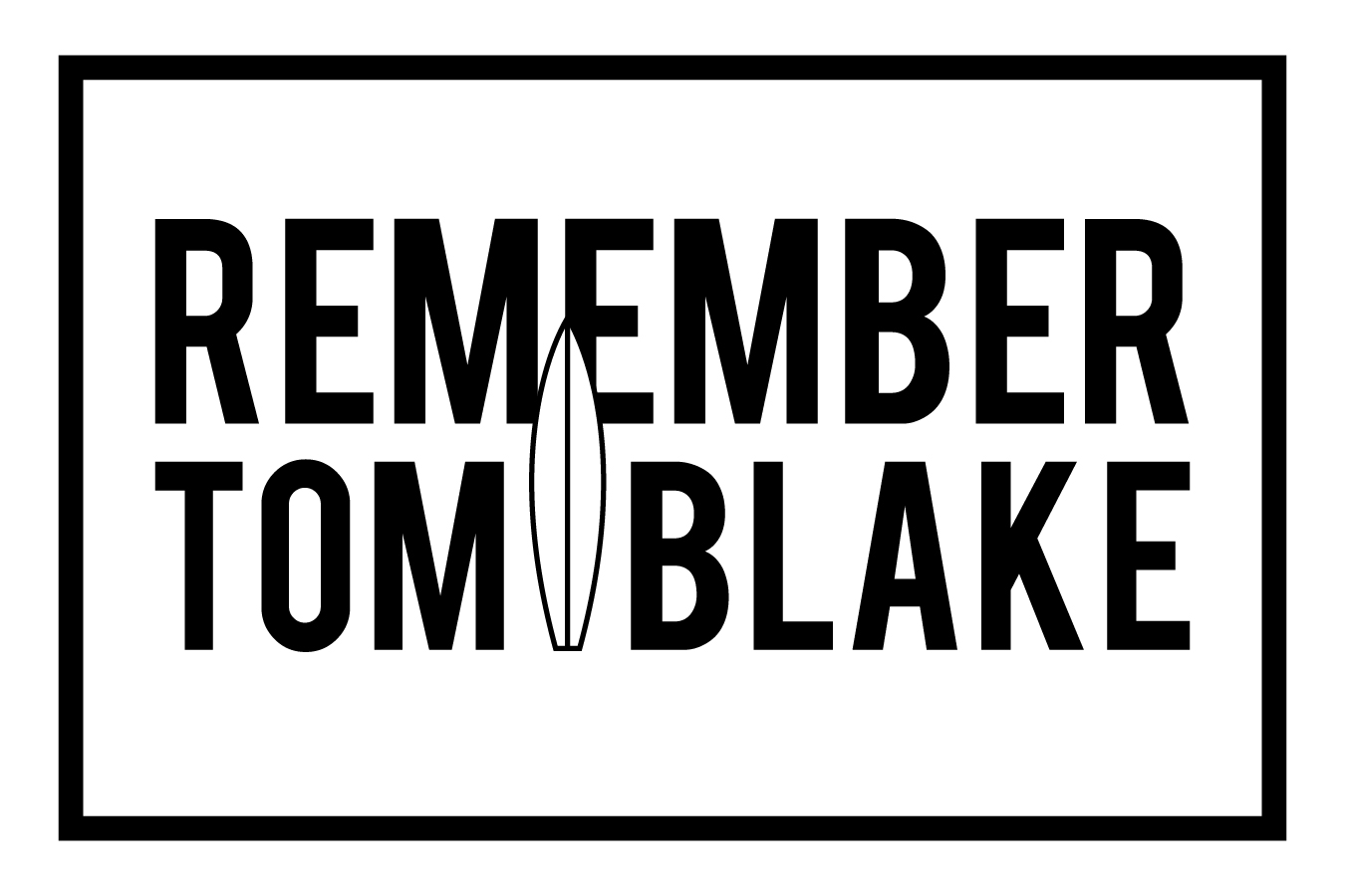 Remember Tom Blake