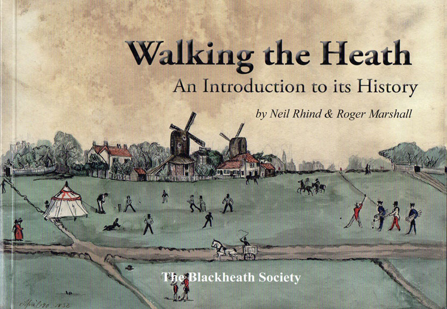The Blackheath Society Publications Books Walking The Heath Neil Rhind