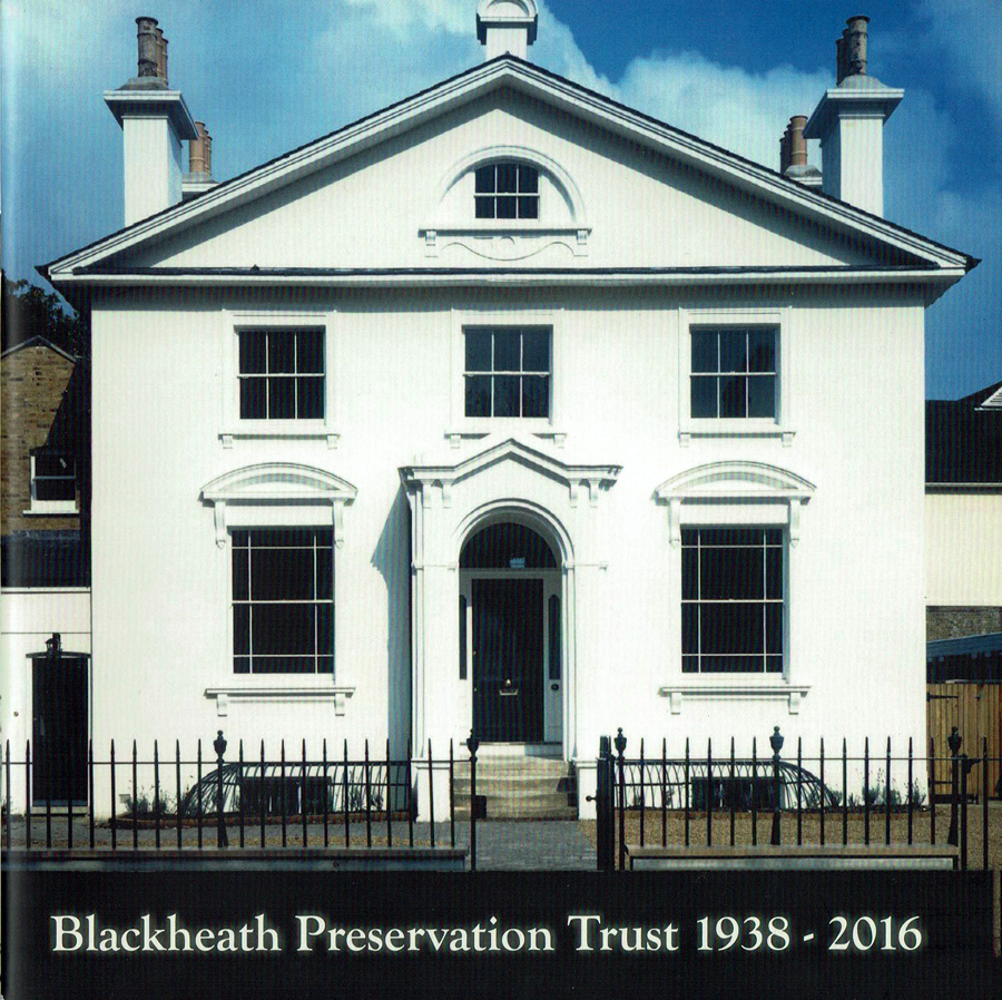 The Blackheath Society Publications Books Blackheath Preservation Society 1938 - 2016