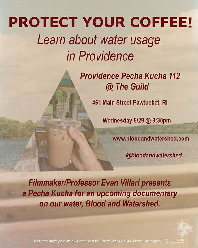 Find out more about the water in your coffee, tea, bagel, donut and pizza.  @evanvillari will be giving a #PechaKucha this Wednesday August 29 @ 8:30 @guildri 461 Main Street Pawtucket. 📷 + poster @willconns