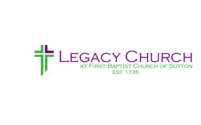 "Legacy Church  From  www.fbcsutton.com :  ""We're seeking to be a church that Jesus wants us to be, how we treat our neighbors, community, and region"""