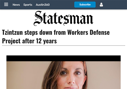 AUSTIN AMERICAN STATESMANTzintzun steps down from Workers Defense Project after 12 years - AUGUST 28, 2016